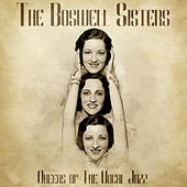 Queens of the Vocal Jazz (Remastered) by Boswell Sisters