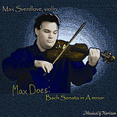 Max Does: Bach Sonata in A minor by Max Sverdlove