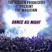 Dance All Night by The Magician