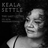 The Last Letter (Te Reta Whakamutunga) by Keala Settle