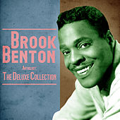 Anthology: The Deluxe Collection (Remastered) by Brook Benton