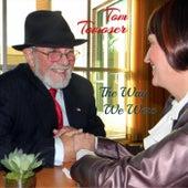 The Way We Were de Tom Tomoser