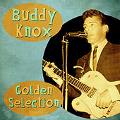 Golden Selection (Remastered) van Buddy Knox