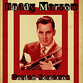 Golden Selection (Remastered) by Buddy Morrow