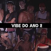 Vibe do Ano 2 by Lhorran MC