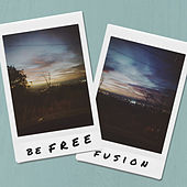 Be Free by Fusion