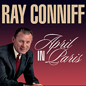 April in Paris by Ray Conniff