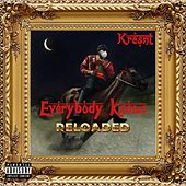 EVERYBODY KNOWS RELOADED by Kresnt