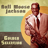 Golden Selection (Remastered) de Bull Moose Jackson