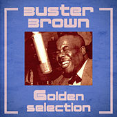Golden Selection (Remastered) by Buster Brown