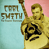 The Country Gentleman (Remastered) von Carl Smith