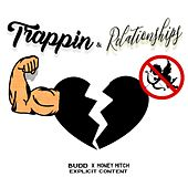 Trappin' & Relationships de Money Mitch