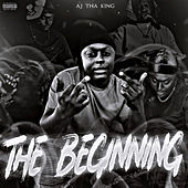 The Beginning de AJ tha King