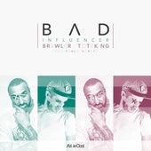 Bad Influencer by ToteKing Brawler