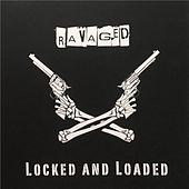 Locked and Loaded by Ravaged