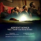 Advent Songs - Volume 1: How Far From Home? by Croydon SDA Gospel Choir