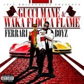 1017 Bricksquad Presents...Ferrari Boyz de Gucci Mane