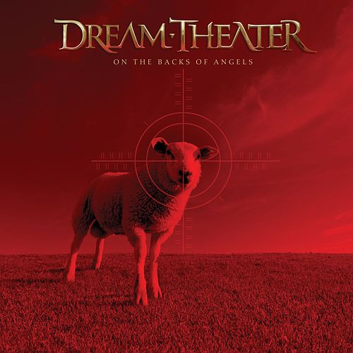 On The Backs Of Angels by Dream Theater