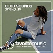 Club Sounds Spring '20 by Various Artists