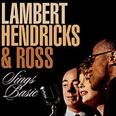 Sings Basie by Lambert, Hendricks and Ross