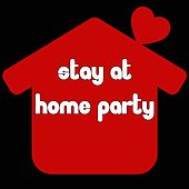 Stay at Home Party de Various Artists