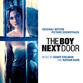 The Boy Next Door (Original Motion Picture Soundtrack) by Randy Edelman