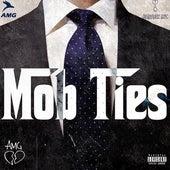 Mob Ties von AMG