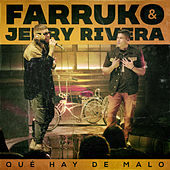 Qué Hay de Malo (Live Version) by Farruko