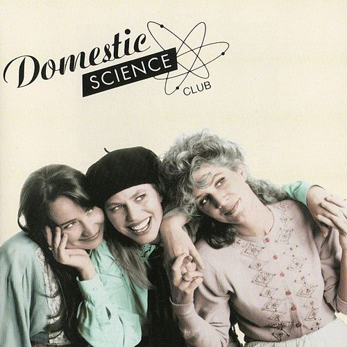 Domestic Science Club by Domestic Science Club