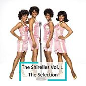 The Shirelles Vol. 1  The Selection by The Shirelles