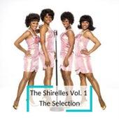 The Shirelles Vol. 1  The Selection von The Shirelles