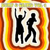Bump & Grind Vol, 4 von Various Artists