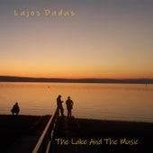 The Lake and the Music von Lajos Dudas