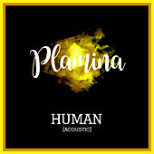 Human (Acoustic) di Plamina