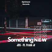 Something new (Radio Edit) by JDS