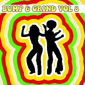 Bump & Grind Vol, 8 by Various Artists