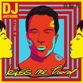 Kiss Me Hard (DJ Antoine vs Mad Mark 2k20 Mix) von DJ Antoine