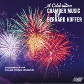 A Celebration: Chamber Music by Bernard Hoffer by Boston Musica Viva