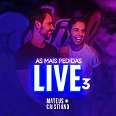 As Mais Pedidas (Live 3) de Mateus e Cristiano