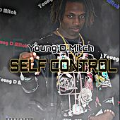 Self Control by Young D Mitch