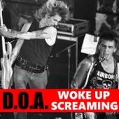 Woke Up Screaming de D.O.A.