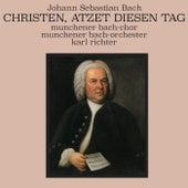 Johann Sebastian Bach: Christen, ätzet diesen Tag de Münchener Bach-Chor