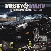 Messy Marv - Shooting Range Part 4 de Various Artists