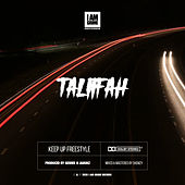 Keep Up Freestyle by Taliifah