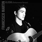 Alaska (Performance Version) di Francisco Martin