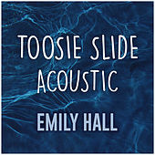 Toosie Slide (Acoustic Cover) (Acoustic Cover) by Emily Hall
