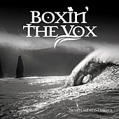 Seven White Horses de Boxin' the Vox