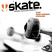 skate. (Original Soundtrack) von EA Games Music
