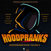 HoodPranks Music Volume 2 de Various Artists
