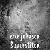 Superstiton by Eric Johnson